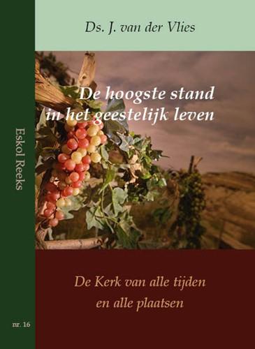 De hoogste stand in het geestelijk leven (Paperback)