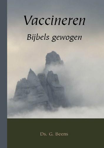 Vaccineren Bijbels gewogen (Paperback)