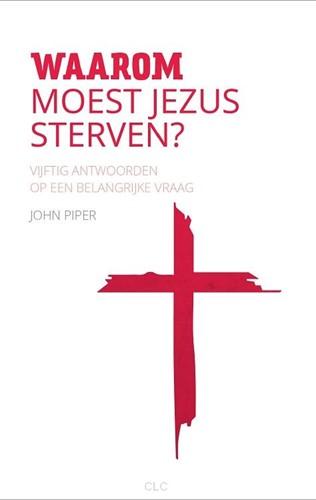 Waarom moest Jezus sterven? (Hardcover)