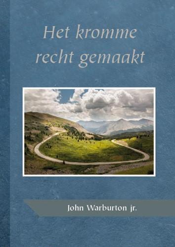 Het kromme recht gemaakt (Paperback)