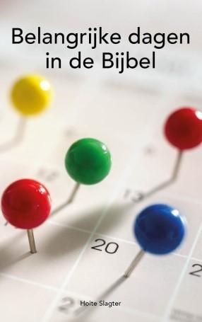 Belangrijke dagen in de Bijbel (Paperback)