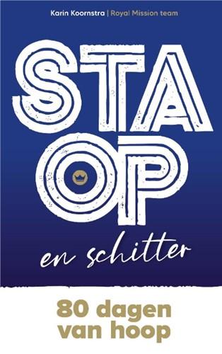 Sta op en schitter (Hardcover)