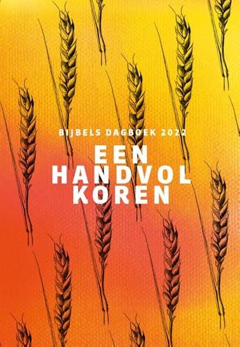 Een handvol koren 2022 (Hardcover)