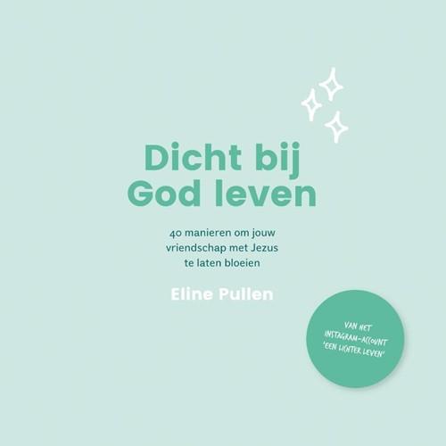 Dicht bij God leven (Paperback)