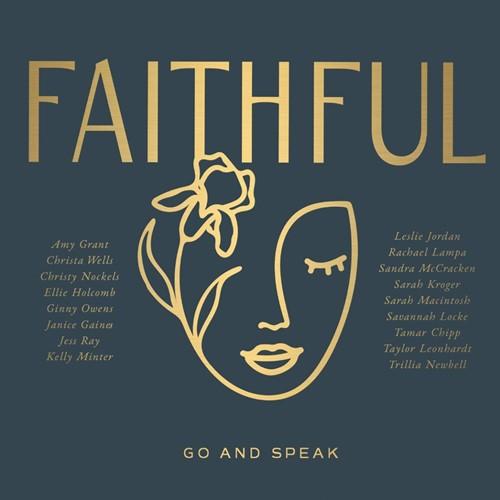Faithful: Go And Speak (CD)