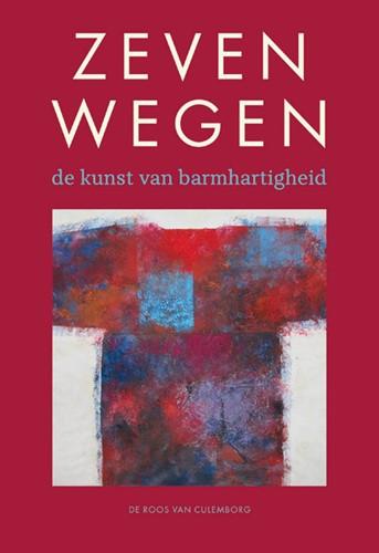 Zeven wegen; de kunst van barmhartigheid (met cd) (Paperback)