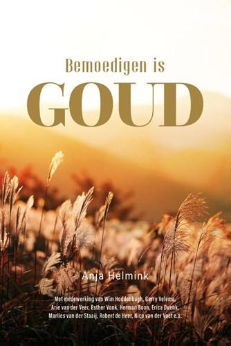 Bemoedigen is Goud (Hardcover)