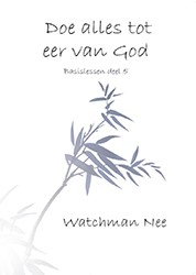 Doe alles tot eer van God (Paperback)