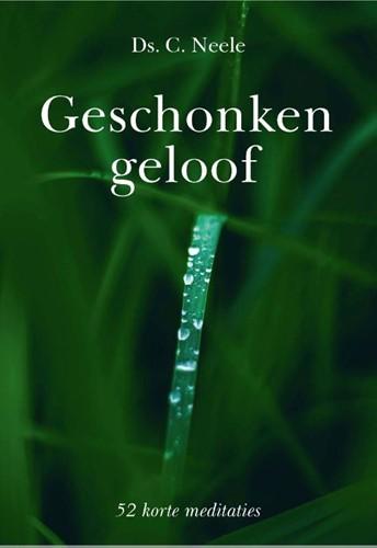 Geschonken geloof (Hardcover)