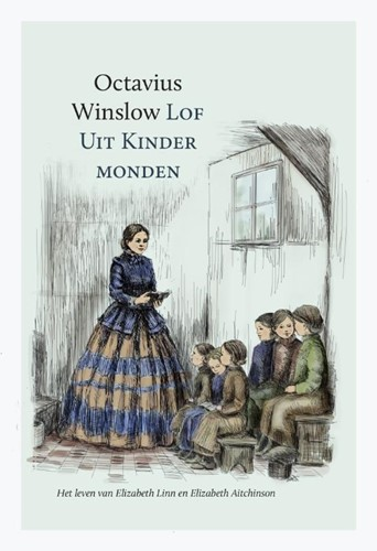 Lof uit kindermonden (Hardcover)