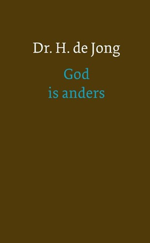 God is anders (Hardcover)