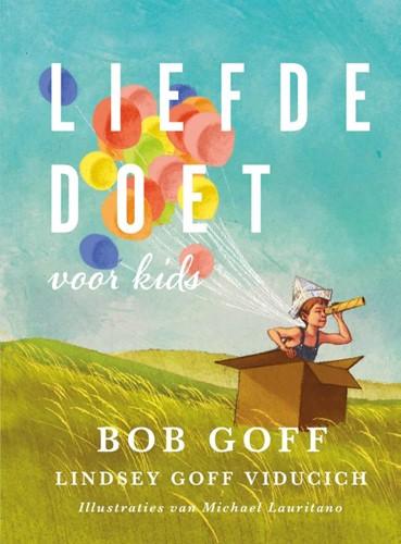 Liefde doet (voor kids) (Hardcover)