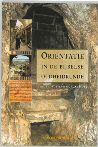 Orientatie in de Bijbelse oudheidkunde (Paperback)