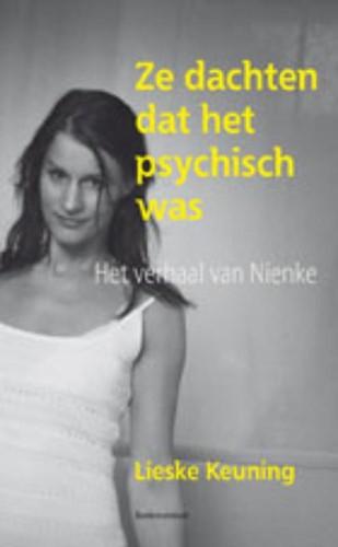 Ze dachten dat het psychisch was (Paperback)