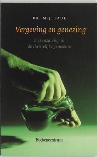 Vergeving en genezing (Paperback)
