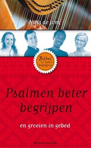 Psalmen beter begrijpen (Paperback)