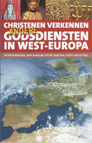 Christenen verkennen andere godsdiensten in West-Europa (Boek)