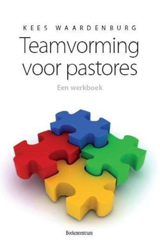 Teamvorming voor pastores (Losse bladen/Geniet)