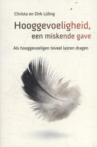 Hooggevoeligheid een miskende gave (Paperback)