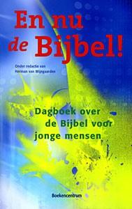 En nu de Bijbel! (Paperback)