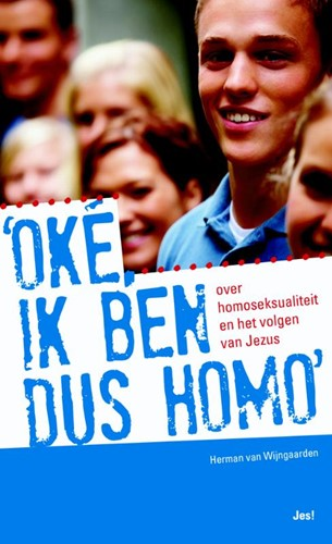 Oke, ik ben dus homo (Paperback)