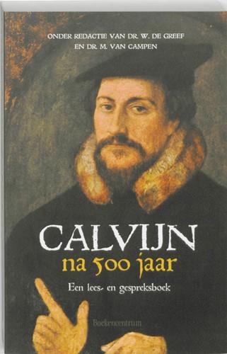 Calvijn na 500 jaar (Paperback)