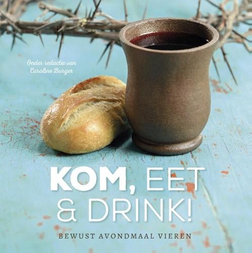 Kom, eet en drink! (Paperback)