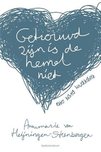 Getrouwd zijn is de hemel niet (Paperback)