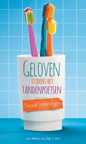 Geloven tijdens het tandenpoetsen (Boek)