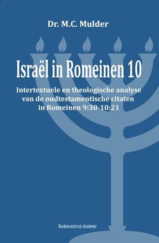 Israel in Romeinen 10 (Paperback)