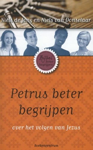 Petrus beter begrijpen (Paperback)