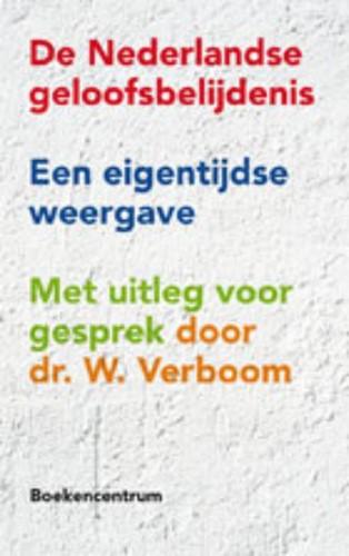 De Nederlandse geloofsbelijdenis (Paperback)