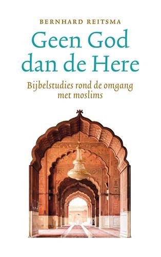 Geen God dan de Here (Paperback)