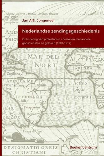Nederlandse zendingsgeschiedenis (Hardcover)