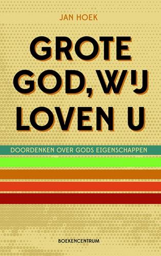 Grote God wij loven U (Boek)