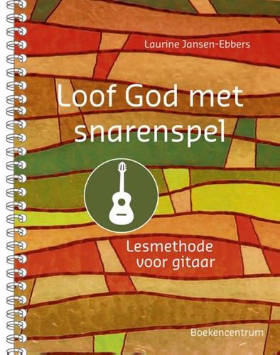 Loof God met snarenspel (Losbladig/Geniet)