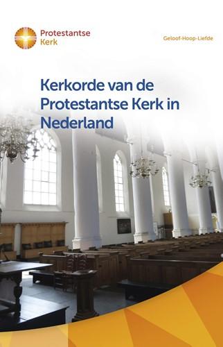 Kerkorde van de Protestantse Kerk in Nederland (Paperback)