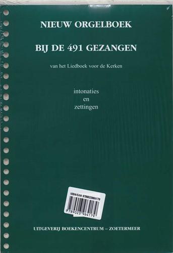 Nieuw Orgelboek bij de 491 Gezangen (Losbladig/Geniet)