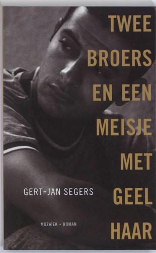 Twee broers en een meisje met geel haar (Paperback)