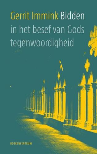 Bidden in het besef van Gods tegenwoordigheid (Paperback)
