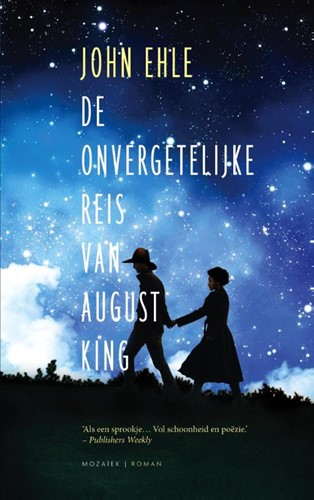 De onvergetelijke reis van August King (Paperback)