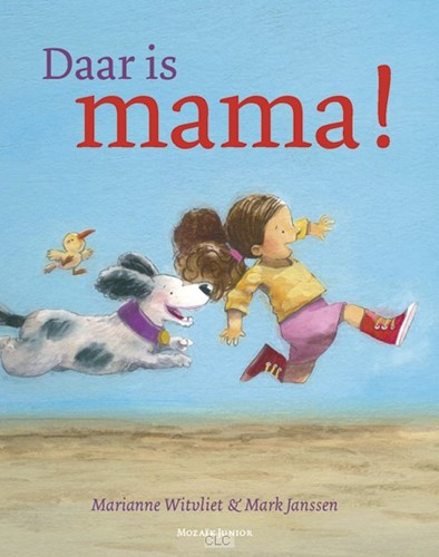 Daar is mama! (Hardcover)