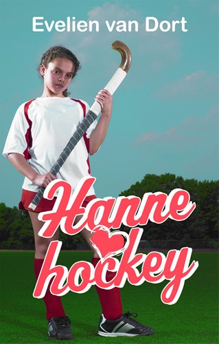 Hanne loves hockey (Hardcover)