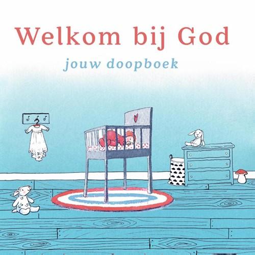 Welkom bij God (Hardcover)