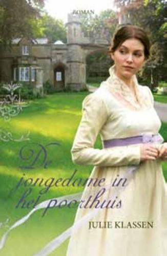 De jongedame in het poorthuis (Paperback)