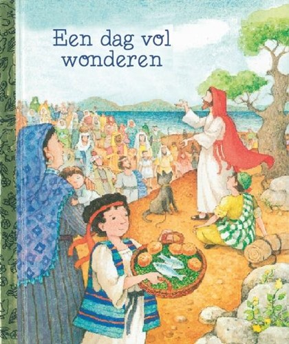 Een dag vol wonderen (Hardcover)