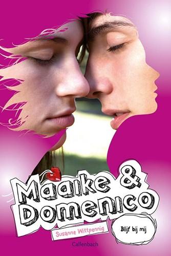 Maaike en Domenico Blijf bij mij (Paperback)