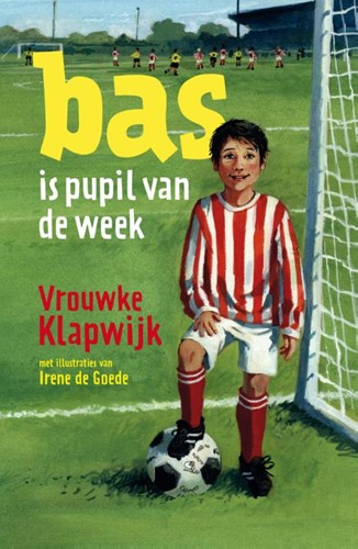 Bas is pupil van de week (Hardcover)
