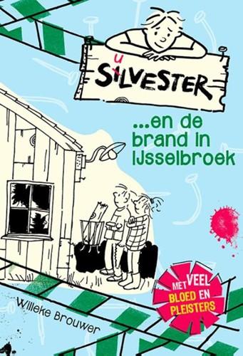 Silvester en de brand in IJsselbroek (Hardcover)