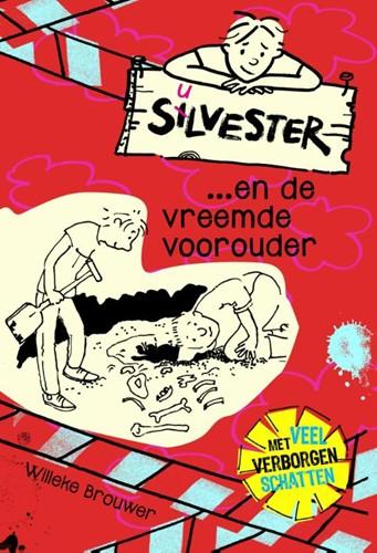Silvester...en de vreemde voorouder (Hardcover)